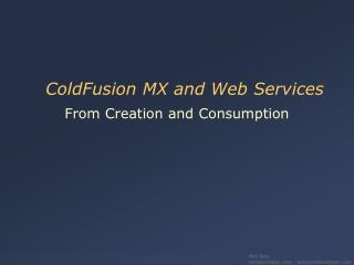 ColdFusion MX and Web Services