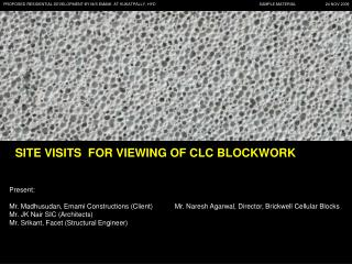 SITE VISITS  FOR VIEWING OF CLC BLOCKWORK
