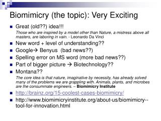 Biomimicry the topic: Very Exciting