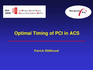 Optimal Timing of PCI in ACS
