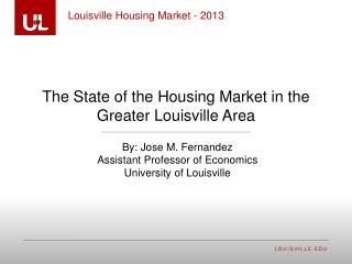 The State of the Housing Market in the Greater Louisville Area