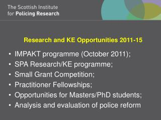 Research and KE Opportunities 2011-15