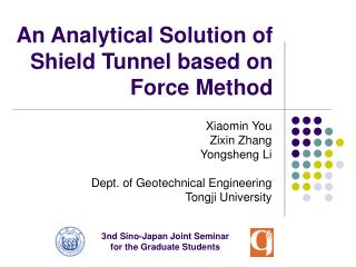 An Analytical Solution of Shield Tunnel based on Force Method