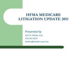 HFMA MEDICARE LITIGATION UPDATE 2011