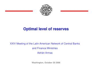 Optimal level of reserves