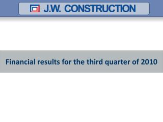 Financial  results  for  the  third  quarter  of 2010