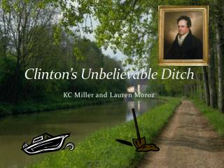 Clinton's Unbelievable Ditch