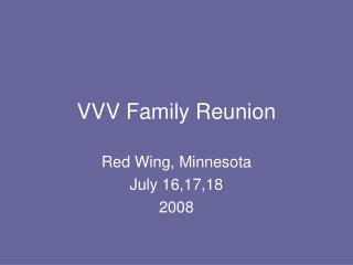 VVV Family Reunion