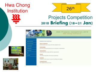 Projects Competition 2010 Briefing (18–21 Jan)