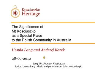 The Significance of  Mt Kosciuszko  as a Special Place  to the Polish Community in Australia