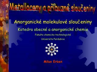 Metalloceny a příbuzné sloučeniny