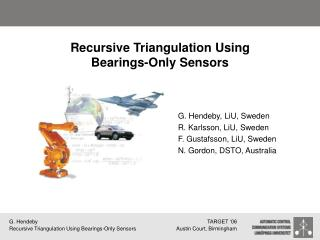 Recursive Triangulation Using Bearings-Only Sensors