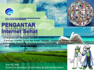 PENGANTAR Internet Sehat