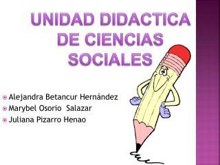 UNIDAD DIDACTICA DE CIENCIAS SOCIALES