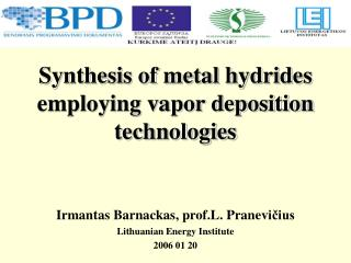 Synthesis of metal hydrides employing vapor deposition technologies