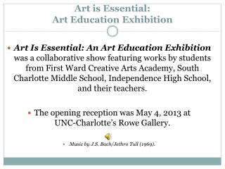 Art is Essential:  Art Education Exhibition