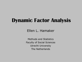 Dynamic Factor Analysis