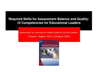 Required Skills for Assessment Balance and Quality: 10 Competencies for Educational Leaders
