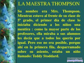 LA MAESTRA THOMPSON