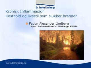 Kronisk Inflammasjon Kosthold og livsstil som slukker brannen