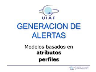 GENERACION DE ALERTAS