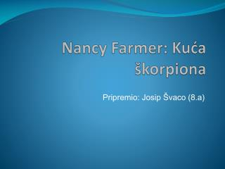 Nancy Farmer: Kuća škorpiona