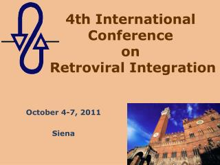 4th International Conference  on Retroviral Integration