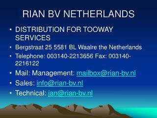 RIAN BV NETHERLANDS