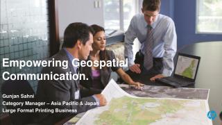 Gunjan Sahni Category Manager – Asia Pacific & Japan Large Format Printing Business