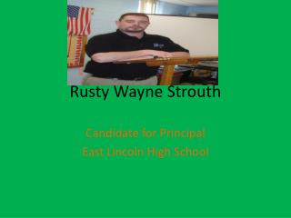 Rusty Wayne  Strouth