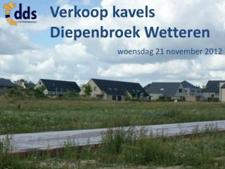 Verkoop kavels Diepenbroek  Wetteren woensdag 21 november 2012