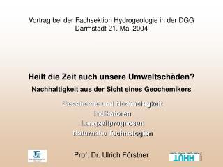 Vortrag bei der Fachsektion Hydrogeologie in der DGG  Darmstadt 21. Mai 2004