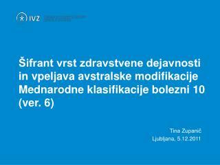 Tina Zupanič Ljubljana, 5.12.2011