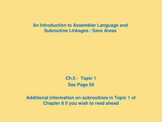 An Introduction to Assembler Language and Subroutine Linkages / Save Areas