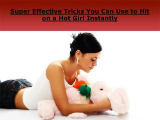 Super Effective Tricks You Can Use to Hit on a Hot Girl Inst