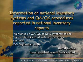 Workshop on QA/QC of GHG inventories and the establishment of national inventory systems