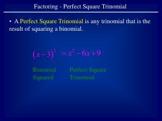 Factoring - Perfect Square Trinomial
