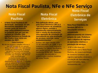 Nota Fiscal Paulista, NFe e NFe Serviço
