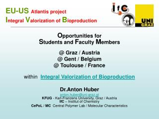 EU-US  Atlantis project I ntegral  V alorization of  B ioproduction