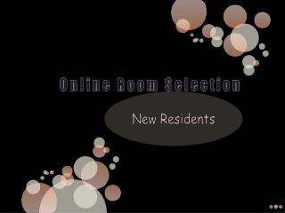 Online Room Selection
