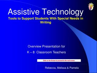 Assistive Technology Tools to Support Students With Special Needs in Writing