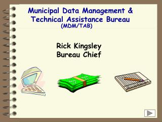 Municipal Data Management &  Technical Assistance Bureau