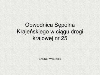 Obwodnica Sępólna Krajeńskiego w ciągu drogi krajowej nr 25