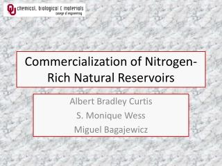 Commercialization of Nitrogen-Rich Natural Reservoirs