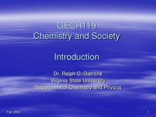 GECH119 Chemistry and Society  Introduction