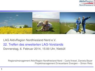 LAG  AktivRegion  Nordfriesland Nord e.V. 22.  Treffen des erweiterten LAG-Vorstands