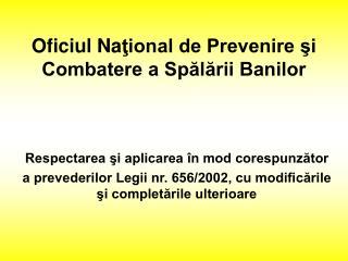 Oficiul  Na ţional de Prevenire şi Combatere a Spălării Banilor