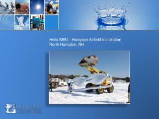 Helix S594 - Hampton Airfield Installation  North Hampton, NH