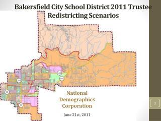 Bakersfield City School District 2011 Trustee Redistricting Scenarios