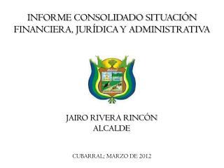 CUBARRAL; MARZO DE 2012